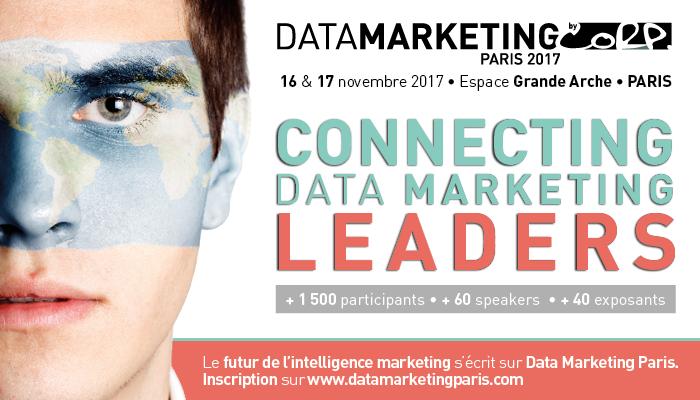 DataMarketing Paris 2017 : Connecting DataMarketing Leaders